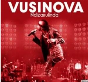 Vusi Nova - Ndizakulinda